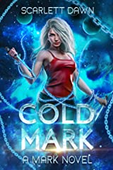"Book Cover for ""Cold Mark - The Complete Saga"" by Scarlett Dawn"