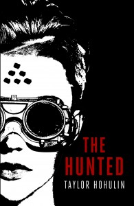 "Book Cover for ""The Hunted"" by Taylor Hohulin"