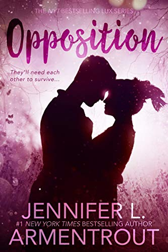 "Book Cover for ""Opposition"" by Jennifer L Armentrout"