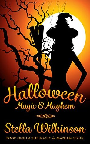 Book Club Review: Halloween Magic & Mayhem by Stella Wilkinson