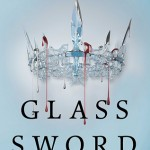 "Book Cover for ""Glass Sword"" by Victoria Aveyard"