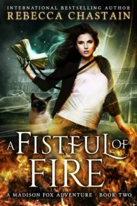 "Book Cover for ""A Fistful of Fire"" by Rebecca Chastain"