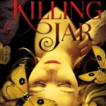 "Book Cover for ""The Killing Jar"" by Jennifer Bosworth"