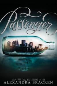 """Book Cover for """"Passenger"""" by Alexander Bracken"""
