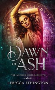"Book Cover for ""Dawn of Ash"" by Rebecca Ethington"