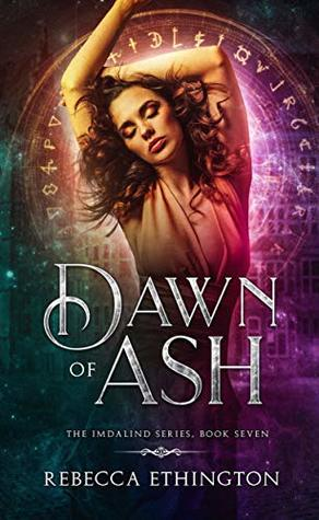 Blog Tour: Dawn of Ash by Rebecca Ethington