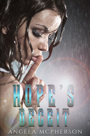 "Book Cover for ""Hope's Deceit"" by Angela McPherson"