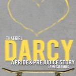 "Book Cover for ""That Girl, Darcy: A Pride and Prejudice Story"" by James Ramos"