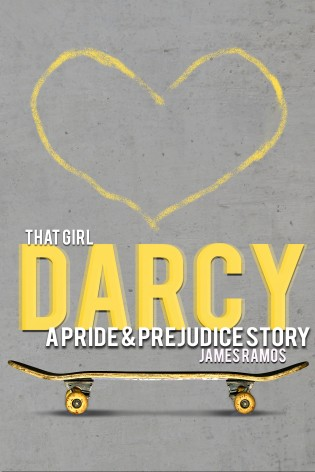 Book Blast: That Girl, Darcy by James Ramos
