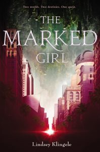 """Book Cover for """"The Marked Girl"""" by Lindsey Klingele"""
