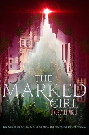 Waiting on Wednesday #43 – The Marked Girl by Lindsey Klingele