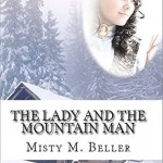 "Book Cover for ""The Lady and the Mountain Man"" by Misty M. Beller"