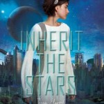 "Book Cover for ""Inherit the Stars"" by Tessa Elwood"