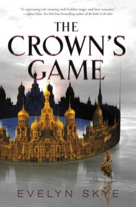 "Book Cover for ""The Crown's Game"" by Evelyn Skye"