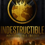 "Book Cover for ""Indestructible"" by Emma L. Adams"