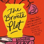 "Book Cover for ""The Brontë Plot"" b Katherine Reay"