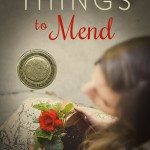 "Book Cover for ""Broken Things to Mend"" by Karey White"