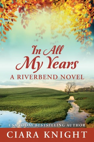 Cover Reveal: In All My Years by Ciara Knight