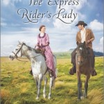 "Book Cover for ""The Express Rider's Lady"" by Stacy Henrie"