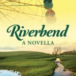 "Book Cover for ""Riverbend"" by Ciara Knight"