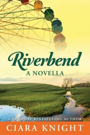 Review: Riverbend by Ciara Knight