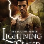 """Book Cover for """"Lightning Sealed"""" by Lila Felix"""