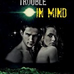 "Book Cover for ""Trouble in Mind"" by Donna S. Frelick"