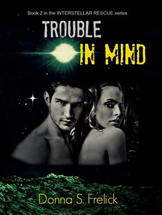 Review Blitz: Trouble in Mind by Donna Frelick
