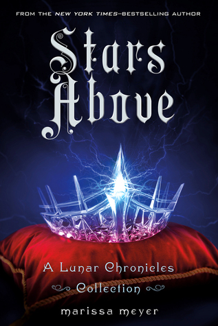 "Book Cover for ""Stars Above"" by Marissa Meyer"