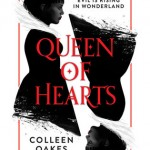 Book Cover for 'Queen of Hearts' by Colleen Oakes