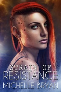 "Book Cover for ""Strain of Resistance"" by Michelle Bryan"