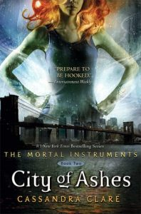 "Book Cover for ""City of Ashes"" by Cassandra Clare"