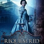 "Book Cover for ""The Requiem Red"" by Brynn Chapman"