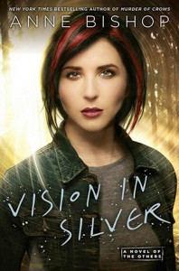 "Book Cover for ""Vision in Silver"" by Anne Bishop"