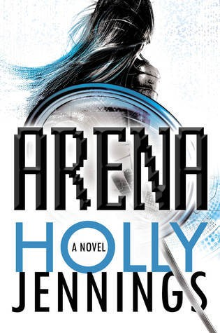 Review: Arena by Holly Jennings