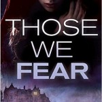 "Book Cover for ""Those We Fear"" by Victoria Griffith"