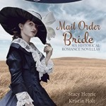 "Book Cover for ""Mail Order Bride (A Timeless Romance Anthology)"""