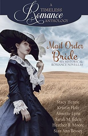 Review: Mail Order Bride (A Timeless Romance Anthology)