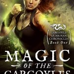 "Book Cover for ""Magic of the Gargoyles"" by Rebecca Chastain"