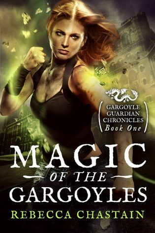 Spotlight: Magic of the Gargoyles by Rebecca Chastain