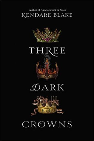 "Book Cover for ""Three Dark Crowns"" by Kendare Blake"