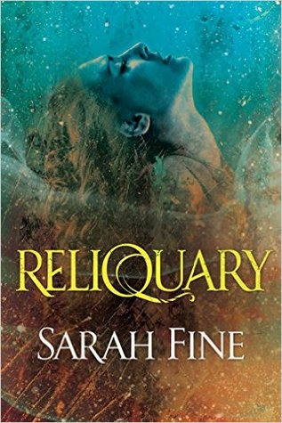"Book Cover for ""Reliquary"" by Sarah Fine"