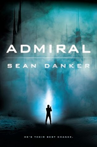"Book Cover for ""Admiral"" by Sean Danker"