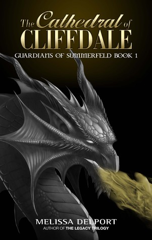 The Cathedral of Cliffdale by Melissa Delport