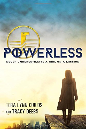 Powerless by Tera Lynn Childs, Tracy Deebs