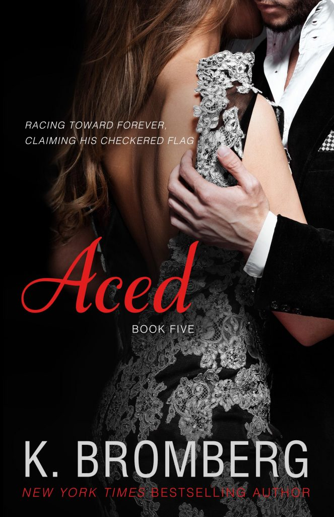 "Book Cover for ""Aced"" by K. Bromberg"