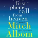 "Book Cover for ""The First Phone Call from Heaven"" by Mitch Albom"