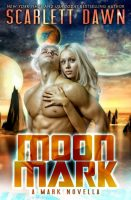 Review: Moon Mark by Scarlett Dawn