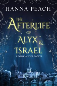 "Book Cover for ""The Afterlife of Alyx and Israel"" by Hanna Peach"