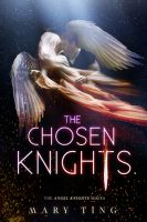 Blog Tour: The Chosen Knights by Mary Ting